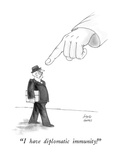 """I have diplomatic immunity!"" - New Yorker Cartoon Premium Giclee Print by Joseph Farris"