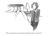 """He's running late this morning. He unexpectedly snapped out of denial."" - New Yorker Cartoon Premium Giclee Print by Carolita Johnson"