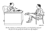 """At this company, we think of ourselves as one big family, and we'd like y…"" - New Yorker Cartoon Premium Giclee Print by Alex Gregory"