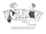 """I'm using my married name right now, but I'm keeping my maiden name on ic…"" - New Yorker Cartoon Premium Giclee Print by Victoria Roberts"