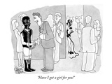 """Have I got a girl for you!"" - New Yorker Cartoon Premium Giclee Print by Gahan Wilson"