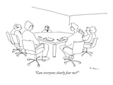 """Can everyone clearly fear me"" - New Yorker Cartoon Premium Giclee Print by Michael Shaw"