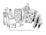 """Now, here's something for a reader of mystery stories."" - New Yorker Cartoon Premium Giclee Print by George Price"
