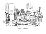 """You're so organized!"" - New Yorker Cartoon Premium Giclee Print by Robert Weber"