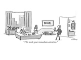 &quot;This needs your immediate attention.&quot; - New Yorker Cartoon Premium Giclee Print by Liza Donnelly