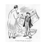 """I think I'll take the murder."" - New Yorker Cartoon Premium Giclee Print by Art Young"
