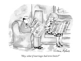 """Hey, what if marriages had term limits"" - New Yorker Cartoon Premium Giclee Print by Victoria Roberts"