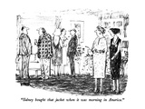 """Sidney bought that jacket when it was morning in America."" - New Yorker Cartoon Premium Giclee Print by Robert Weber"