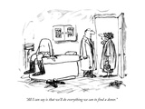 """All I can say is that we'll do everything we can to find a donor."" - New Yorker Cartoon Premium Giclee Print by Robert Weber"