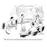 """We can't say 'new and improved' until we come up with a product."" - New Yorker Cartoon Premium Giclee Print by Mike Twohy"