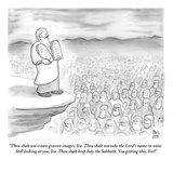 """Thou shalt not create graven images, Ira. Thou shalt not take the Lord's …"" - New Yorker Cartoon Giclee Print by Paul Noth"