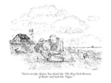 """You're terrific, Katia. You think like 'The New York Review of Books' and…"" - New Yorker Cartoon Premium Giclee Print by Edward Koren"