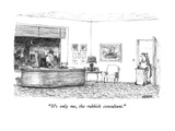 """It's only me, the rubbish consultant."" - New Yorker Cartoon Premium Giclee Print by Robert Weber"