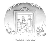 """Tenth circle.  Ladies' shoes."" - New Yorker Cartoon Premium Giclee Print by Glen Le Lievre"