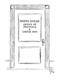 Door: 'White House Office of Protocol & Cheese Dips' - New Yorker Cartoon Premium Giclee Print by Everett Opie