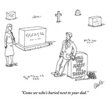 """Come see who's buried next to your dad."" - New Yorker Cartoon Premium Giclee Print by Eric Lewis"