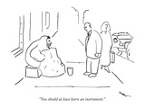 """You should at least learn an instrument."" - New Yorker Cartoon Premium Giclee Print by Michael Shaw"