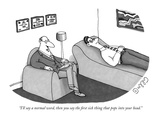 """I'll say a normal word, then you say the first sick thing that pops into …"" - New Yorker Cartoon Premium Giclee Print by J.C. Duffy"