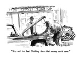"""Ah, not too bad.  Nothing here that money can't cure."" - New Yorker Cartoon Premium Giclee Print by Joseph Mirachi"