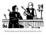 """I'm all for taking away the darts and giving him back his car keys."" - New Yorker Cartoon Premium Giclee Print by Drew Dernavich"