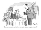"""Do you promise to maintain strict waiter-patron confidentiality"" - New Yorker Cartoon Premium Giclee Print by Mike Twohy"
