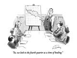 """So, we look to the fourth quarter as a time of healing."" - New Yorker Cartoon Premium Giclee Print by Mike Twohy"