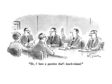 """Sir, I have a question that's lunch-related."" - New Yorker Cartoon Premium Giclee Print by Mike Twohy"