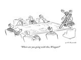 """Where are you going with this, Wingate"" - New Yorker Cartoon Premium Giclee Print by Nick Downes"