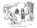 """Not without inventing a helmet, you don't!"" - New Yorker Cartoon Premium Giclee Print by Pat Byrnes"