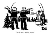 """They do have a calming presence."" - New Yorker Cartoon Premium Giclee Print by Drew Dernavich"
