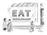 "People walk by the exterior of a restaurant called ""Eat: Ambience-Free Cui… - New Yorker Cartoon Premium Giclee Print by Mike Twohy"