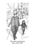 """How about a quick espresso before school, Toby"" - New Yorker Cartoon Premium Giclee Print by Michael Crawford"