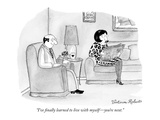 """I've finally learned to live with myself—you're next."" - New Yorker Cartoon Premium Giclee Print by Victoria Roberts"