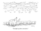 """Grandpa's up there somewhere."" - New Yorker Cartoon Premium Giclee Print by Mike Twohy"