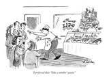 """I preferred their 'Take a number' system."" - New Yorker Cartoon Premium Giclee Print by Mike Twohy"
