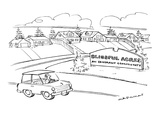 "Man drives by community with sign reading: ""Blissful Acres: An Ignorant Co… - New Yorker Cartoon Premium Giclee Print by Nick Downes"
