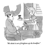 """We think it sort of brightens up the breakfast."" - New Yorker Cartoon Premium Giclee Print by Gahan Wilson"
