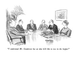 """I understand Mr. Gunderson has an idea he'd like to toss in the hopper."" - New Yorker Cartoon Premium Giclee Print by Charles Saxon"