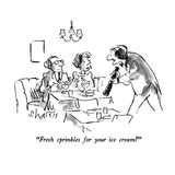 """""""Fresh sprinkles for your ice cream"""" - New Yorker Cartoon Premium Giclee Print by Sidney Harris"""