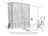 """It keeps it out of sight when we're not watching it."" - New Yorker Cartoon Premium Giclee Print by Pat Byrnes"