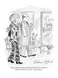 """I guess the government spends most of our tax money on defense and the re…"" - New Yorker Cartoon Giclee Print by Victoria Roberts"