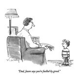 """Dad, Jason says you're fuelled by greed."" - New Yorker Cartoon Premium Giclee Print by Mike Twohy"