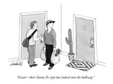 """Great—their Santa Fe style has leaked into the hallway."" - New Yorker Cartoon Premium Giclee Print by Marshall Hopkins"