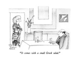 """It comes with a small Greek salad."" - New Yorker Cartoon Premium Giclee Print by Victoria Roberts"