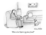 """Where is Liz Taylor in my hour of need"" - New Yorker Cartoon Premium Giclee Print by Victoria Roberts"