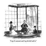 """I say it's seaweed, and I say the hell with it."" - New Yorker Cartoon Giclee Print by Robert Weber"
