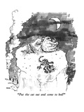 """Put the cat out and come to bed!"" - New Yorker Cartoon Premium Giclee Print by George Booth"