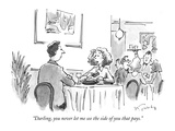 """Darling, you never let me see the side of you that pays."" - New Yorker Cartoon Premium Giclee Print by Mike Twohy"