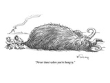 """Never hunt when you're hungry."" - New Yorker Cartoon Premium Giclee Print by Mike Twohy"