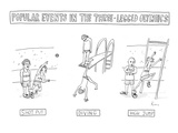 Alternate three-legged events include three-legged shotput, diving, and hi… - New Yorker Cartoon Premium Giclee Print by Zachary Kanin